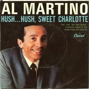 Al Martino - My Heart Would Know / Hush... Hush, Sweet Charlotte