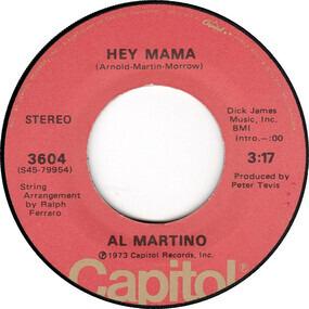 Al Martino - Hey Mama / If I Give My Heart To You