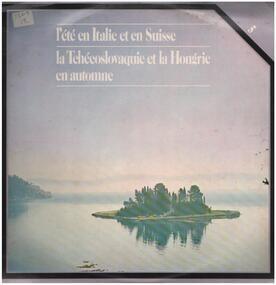Pyotr Ilyich Tchaikovsky - L'Ete En Italie Et En Suisse - La Tchécoslovaquie Et La Hongrie En Automne