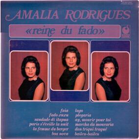 Amália Rodrigues - Reine Du Fado