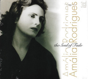 Amália Rodrigues - The Soul Of Fado