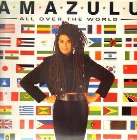 Amazulu - All Over The World