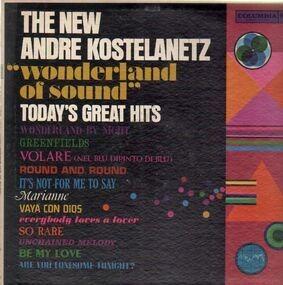 André Kostelanetz - Wonderland Of Sound