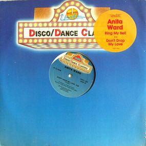 Anita Ward - Ring My Bell / Don't Drop My Love