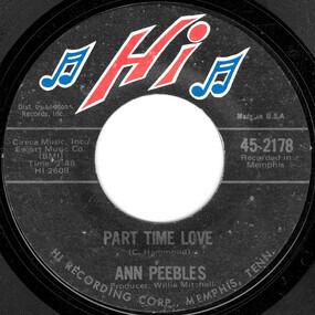 Ann Peebles - Part Time Love / I Still Love You