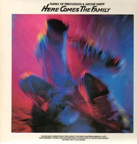 Archie Shepp - Here Comes The Family