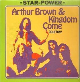 Arthur Brown's Kingdom Come - Journey