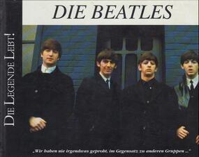 The Beatles - Die Beatles - Die Legende Lebt!