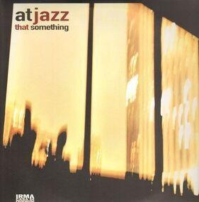 Atjazz - That Something