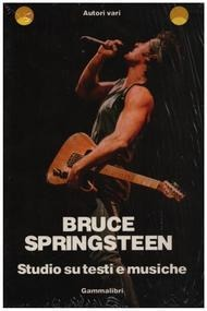 Bruce Springsteen & the E Street Band - Bruce Springsteen