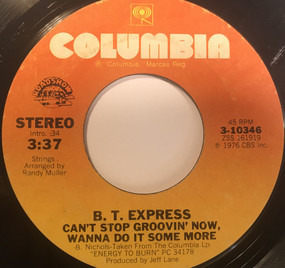 B.T. Express - Can't Stop Groovin' Now, Wanna Do It Some More / Herbs
