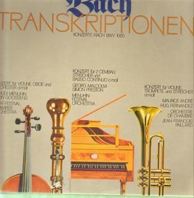J. S. Bach - Transkriptionen; Konzerte nach BWV 1060