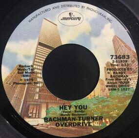Bachman-Turner Overdrive - Hey You