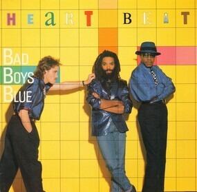 Bad Boys Blue - Heart Beat