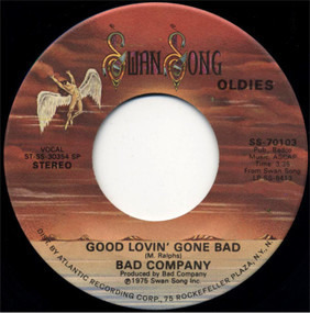 Bad Company - Good Lovin' Gone Bad