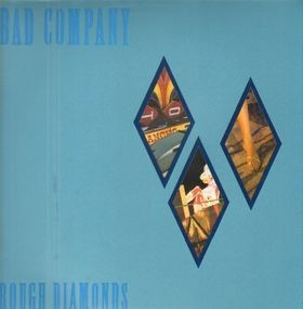 Bad Company - Rough Diamonds
