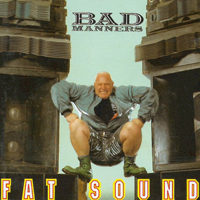 Bad Manners - Fat Sound