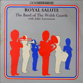 Band of the Welsh Guards - Royal Salute