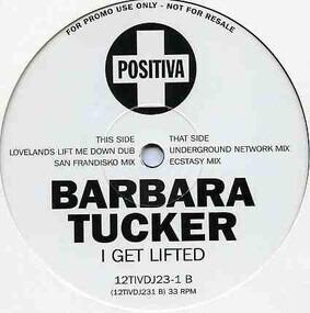 Barbara Tucker - I Get Lifted
