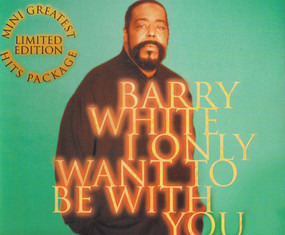 Barry White - I Only Want to Be with You / Come On