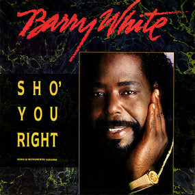 Barry White - Sho' You Right