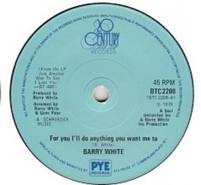 Barry White - For You I'll Do Anything You Want Me To / Anything You Want Me To