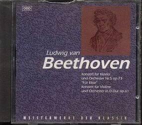 Ludwig Van Beethoven - Meisterwerke Der Klassik