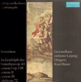 Ludwig Van Beethoven - Ouvertüren-Die Geschöpfe des Prometheus...,, Gewandhausorch Leipzig, Masur