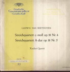 Ludwig Van Beethoven - Steichquartette c-moll Nr.4, A-dur Nr.5; Koeckert-Quartett