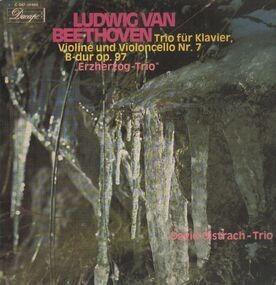 Ludwig Van Beethoven - Trio für Klavier, Violine und Violoncello Nr.7 B-dur,, David Oistrach-Trio
