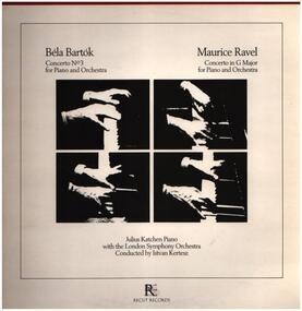 Béla Bartók - Concerto No. 3 For Piano And Orchestra /  Concerto In G Major For Piano And Orchestra