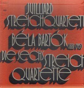 Béla Bartók - Die Sechs Streichquartette