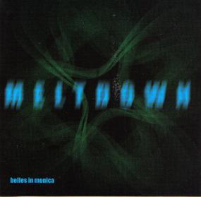 Belles in Monica - Meltdown