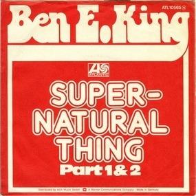 Ben E. King - Supernatural Thing Part 1 & 2
