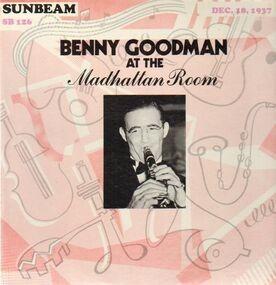 Benny Goodman - At The Madhattan Room, Dec. 18, 1937