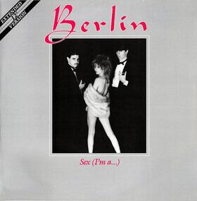 Berlin - Sex (I'm A...)