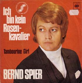 Bernd Spier - Ich Bin Kein Rosenkavalier