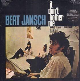 Bert Jansch - It Don't Bother Me