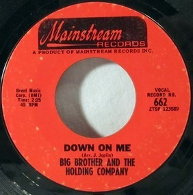 Big Brother & the Holding Company - Down On Me