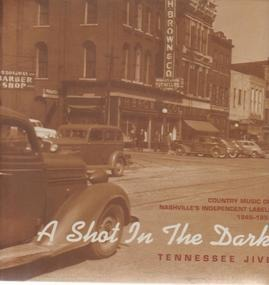 Brad Brady - A Shot In The Dark - Tennessee Jive