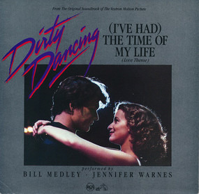 Bill Medley - (I've Had) The Time Of My Life (Love Theme) / Love Is Strange