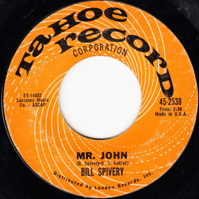 Bill Spivery - Mr. John