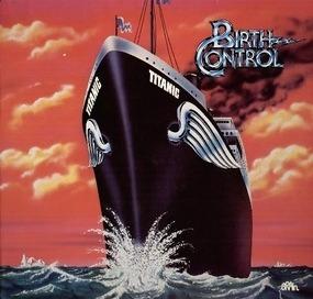 Birth Control - Titanic