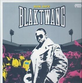 Blak Twang - Kik Off