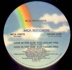 Blue Mercedes - Love Is the Gun