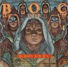 Blue Öyster Cult - Burnin' For You