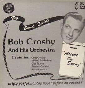 Bob Crosby - Accent On Swing