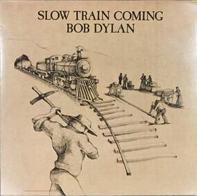 Bob Dylan - Slow Train Coming