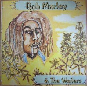 Bob Marley - Bob Marley & The Wailers