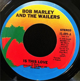 Bob Marley - Is This Love / Crisis (Version)